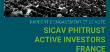 [Engagement actionnarial] Phitrust Active Investors France publie son rapport de vote et d'engagement 2020